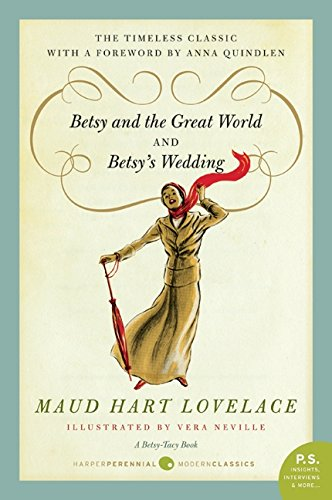 Betsy and the Great World/Betsy's Wedding PDF