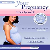 Your Pregnancy Week by Week, Sixth Edition | [Glade B. Curtis, Judith Schuler]