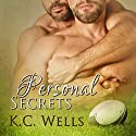 Personal Secrets Audiobook by K.C. Wells Narrated by Cornell Collins