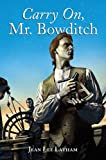 Carry On, Mr. Bowditch (Turtleback School & Library Binding Edition) (0613631536) by Latham, Jean Lee