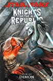 Star Wars: Knights of the Old Republic Volume 9 - Demon