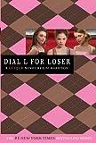 The Clique #6: Dial L for Loser (Clique Series)
