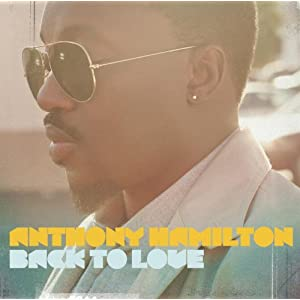 Back to Love Anthony Hamilton Album on CD and DVD
