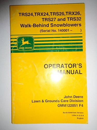John Deere TRS24 TRX24 TRS26 TRX26 TRS27 TRS32 Walk-Behind Snowblower Operators Owners Manual 1/94 original