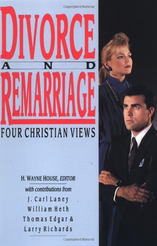 Divorce and Remarriage: Four Christian Views (Spectrum Multiview Book Series Spectrum Multiview Book Serie) (H Wayne House compare prices)