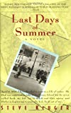 Last Days of Summer (0380797631) by Steve Kluger