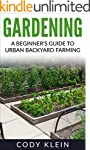 Gardening:  A Beginner's Guide to Urb...
