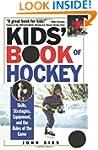 Kids' Book Of Hockey: Skills, Strateg...