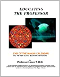 img - for Educating The Professor book / textbook / text book