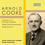 Cooke - Concerto in D for String Orchestra; Symphony No 1