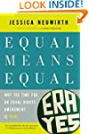 Equal Means Equal: Why the Time for a...