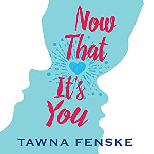 Now That It's You Audiobook