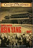 Crash Masters: The Last Days of Hsin Yang