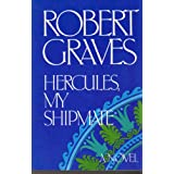 Hercules, My Shipmate ~ Robert Graves