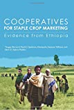 img - for Cooperatives for Staple Crop Marketing: Evidence from Ethiopia (Research Monograph 164) book / textbook / text book