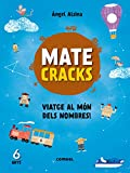 Matecracks Viatge al m�n dels nombres! 6 anys