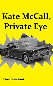 Kate McCall, Private Eye