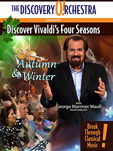 Discover Vivaldi's Four Seasons: Autumn and Winter