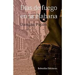 Dias De Fuego En La Habana
