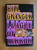 League of Terror ( A November Man Novel ) (0446515515) by Granger, Bill