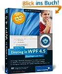 Einstieg in WPF 4.5: Grundlagen und P...