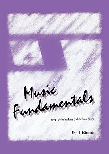 music-fundamentals-pitch-structures-and-rhythmic-design
