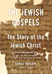 Jewish Gospels: The Story of the Jewi...