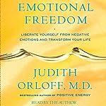 Emotional Freedom | Judith Orloff