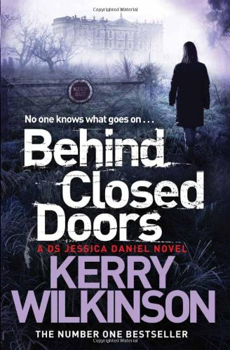 Behind Closed Doors: A DS Jessica Daniel Novel, Book 7 (Jessica Daniel 7), Buch