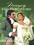 img - for Marrying Miss Hemingford book / textbook / text book