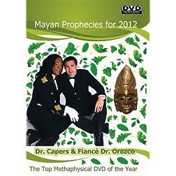 Mayan Prophecies for 2012