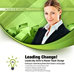 Leading Change!: Leadership Skills to Master Rapid Change | Zig Ziglar,Mark Sanborn,Sheila Murray Bethel