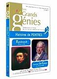 echange, troc Les grands Genies : Histoires de peintres : Rembrandt - Goya