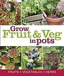 RHS How to Grow Fruit & Veg in Pots