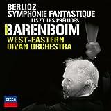 West-Eastern Divan Orchestra Berlioz: Symphonie Fantastique; Liszt: Les Préludes