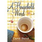 A Household Word ~ Carol Band