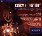 Cinema Century: A Musical Celebration...