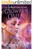 Grower's Omen (The Fixers, book #2:  A KarmaCorp Novel)