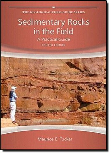 Sedimentary Rocks in the Field: A Practical Guide