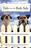 Tails from the Bark Side (0446676144) by Kilcommons, Brian