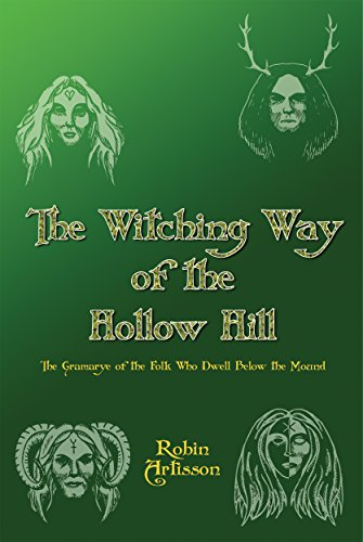 The Witching Way of Hollow Hill, by Robin Artisson