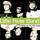 Help Is on Its Wayby Little River Band