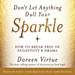 Don't Let Anything Dull Your Sparkle:...