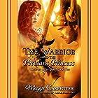 The Warrior and The Petulant Princess Hörbuch von Maggie Carpenter Gesprochen von: Rob Groves