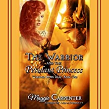 The Warrior and The Petulant Princess Audiobook by Maggie Carpenter Narrated by Rob Groves