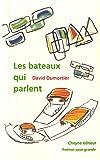 """Afficher """"Les Bateaux qui parlent"""""""