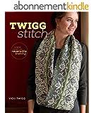 Twigg Stitch: A New Twist on Reversible Knitting
