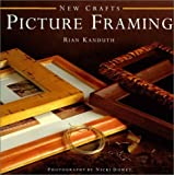 img - for Picture Framing (New Crafts) by Rian Kanduth (1999-09-01) book / textbook / text book