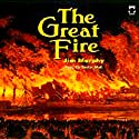 The Great Fire (       UNABRIDGED) by Jim Murphy Narrated by Taylor Mali