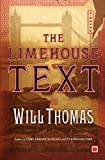 The Limehouse Text: A Novel (0743273354) by Will Thomas